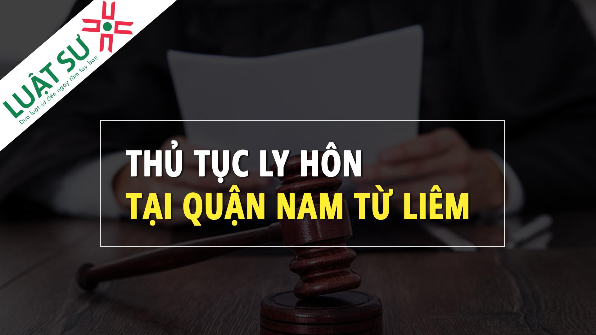 Thủ tục ly hôn tại Quận Nam Từ Liêm