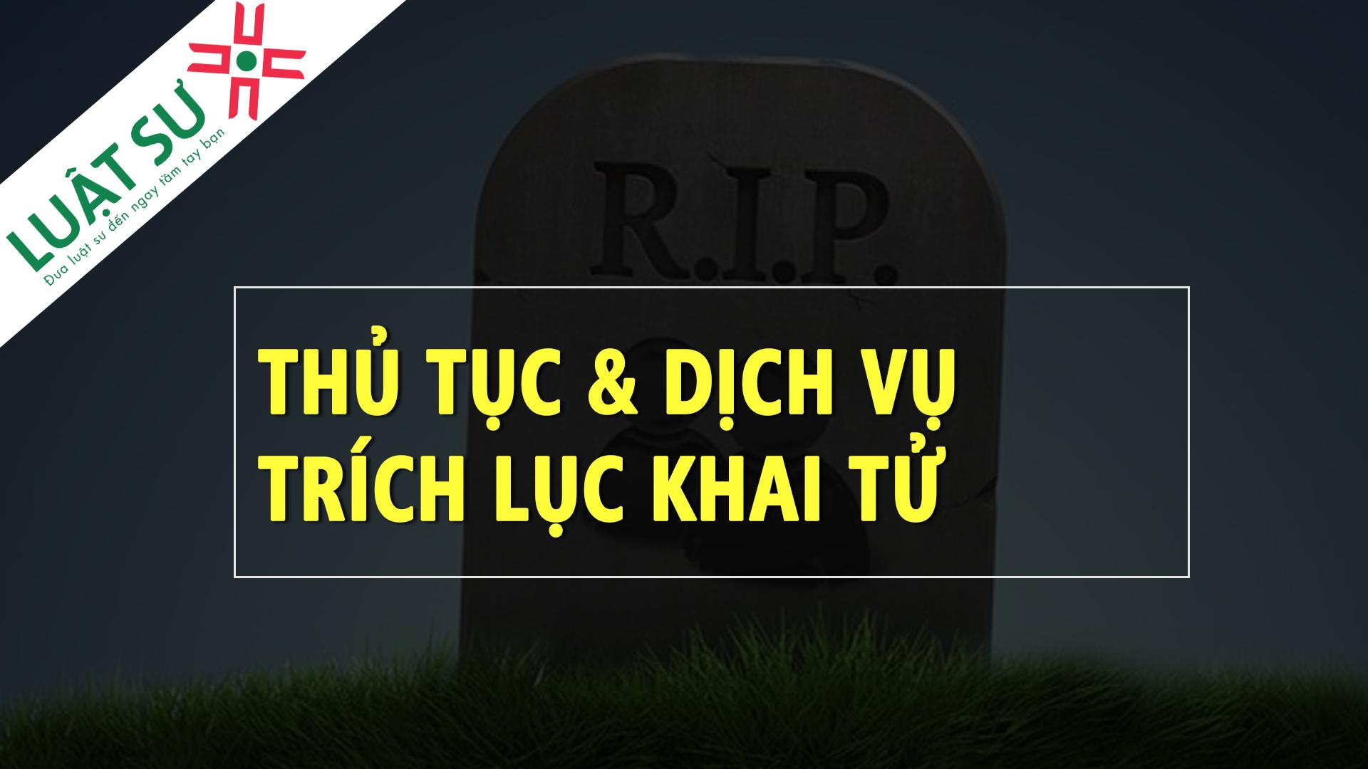 Dịch vụ trích lục khai tử tại Hà Nội