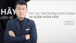 Thủ tục tạm ngừng kinh doanh tại Quận Hoàn Kiếm