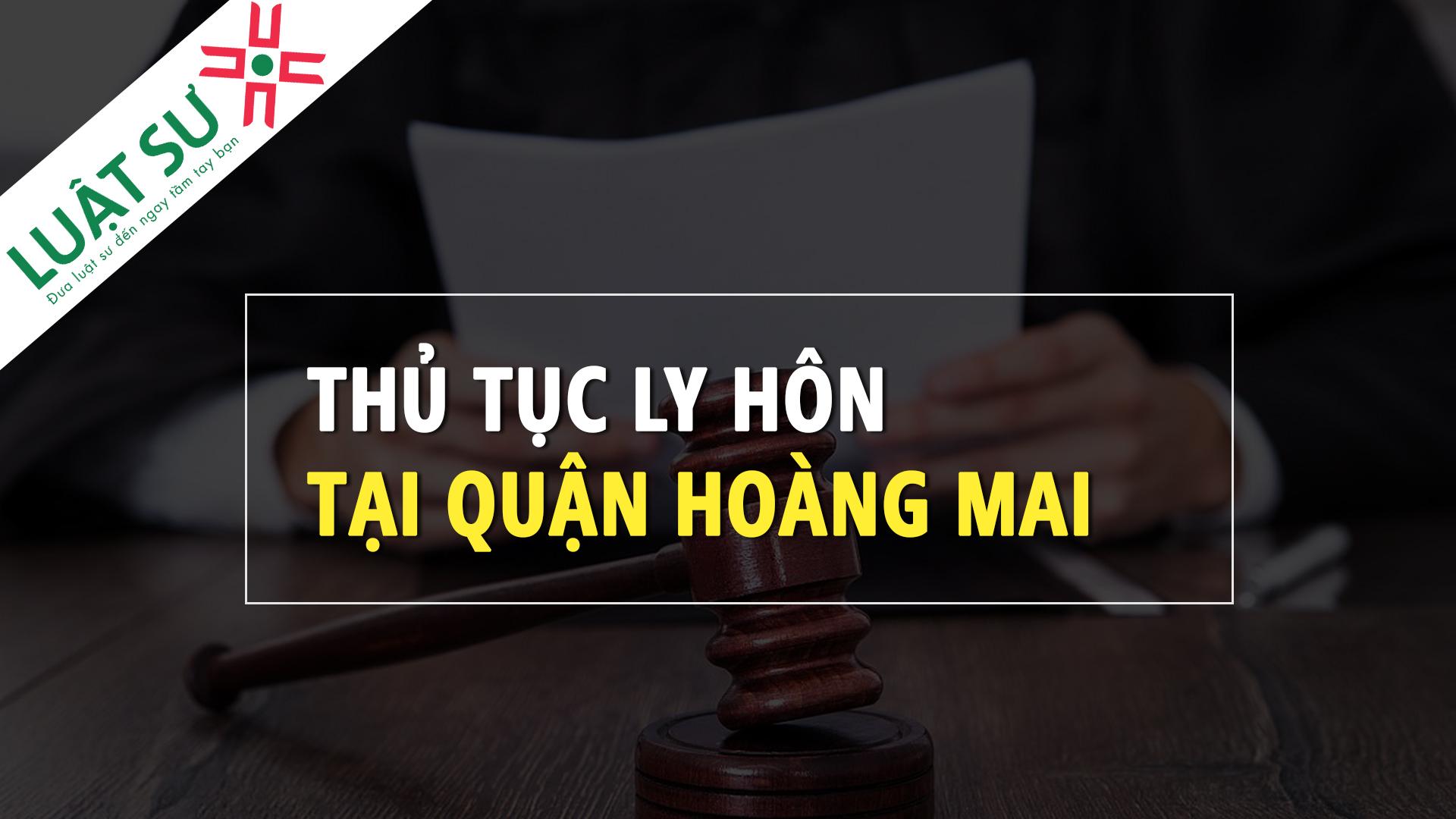 Thủ tục ly hôn tại Quận Hoàng Mai