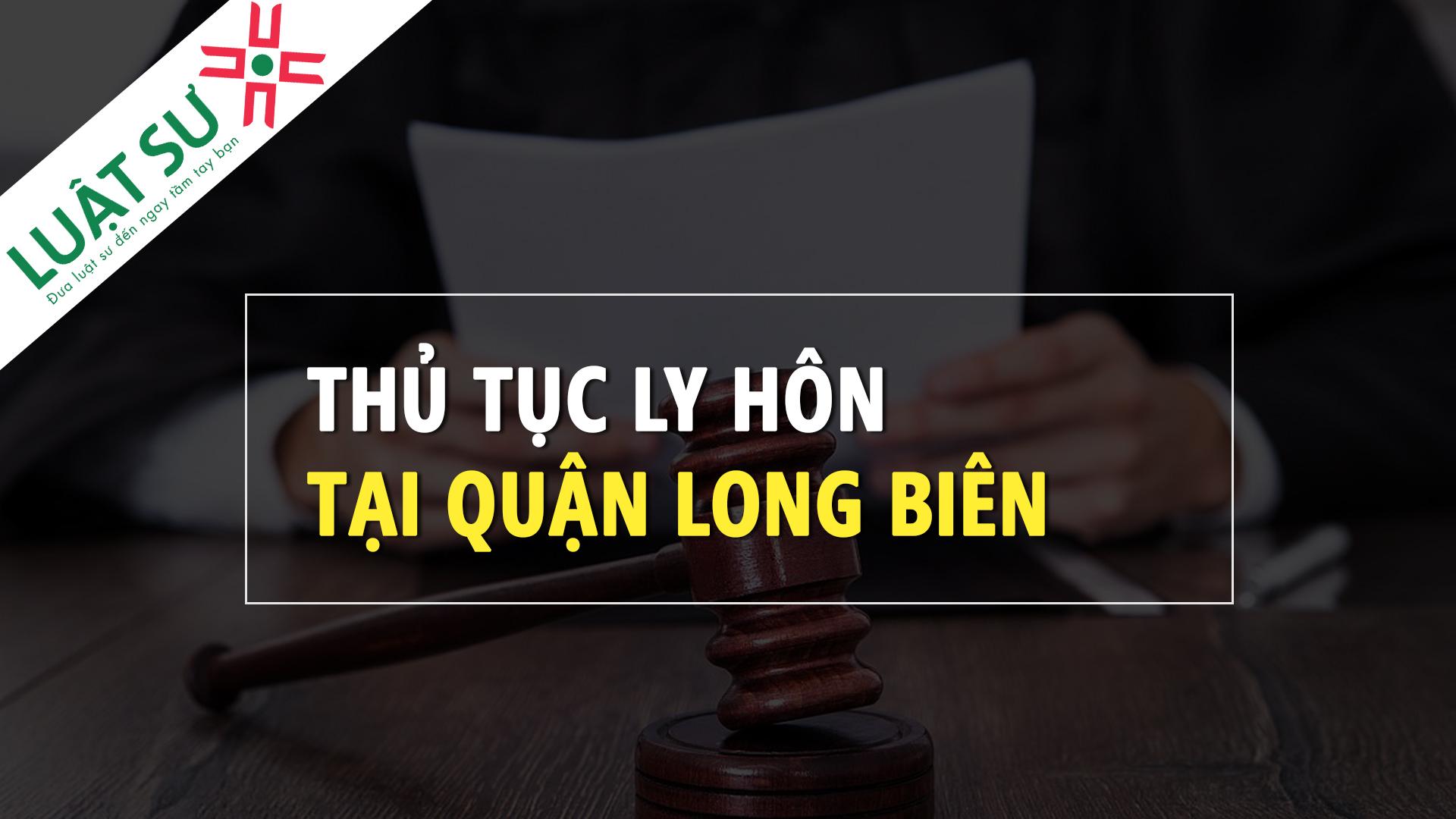 Thủ tục ly hôn tại Quận Long Biên