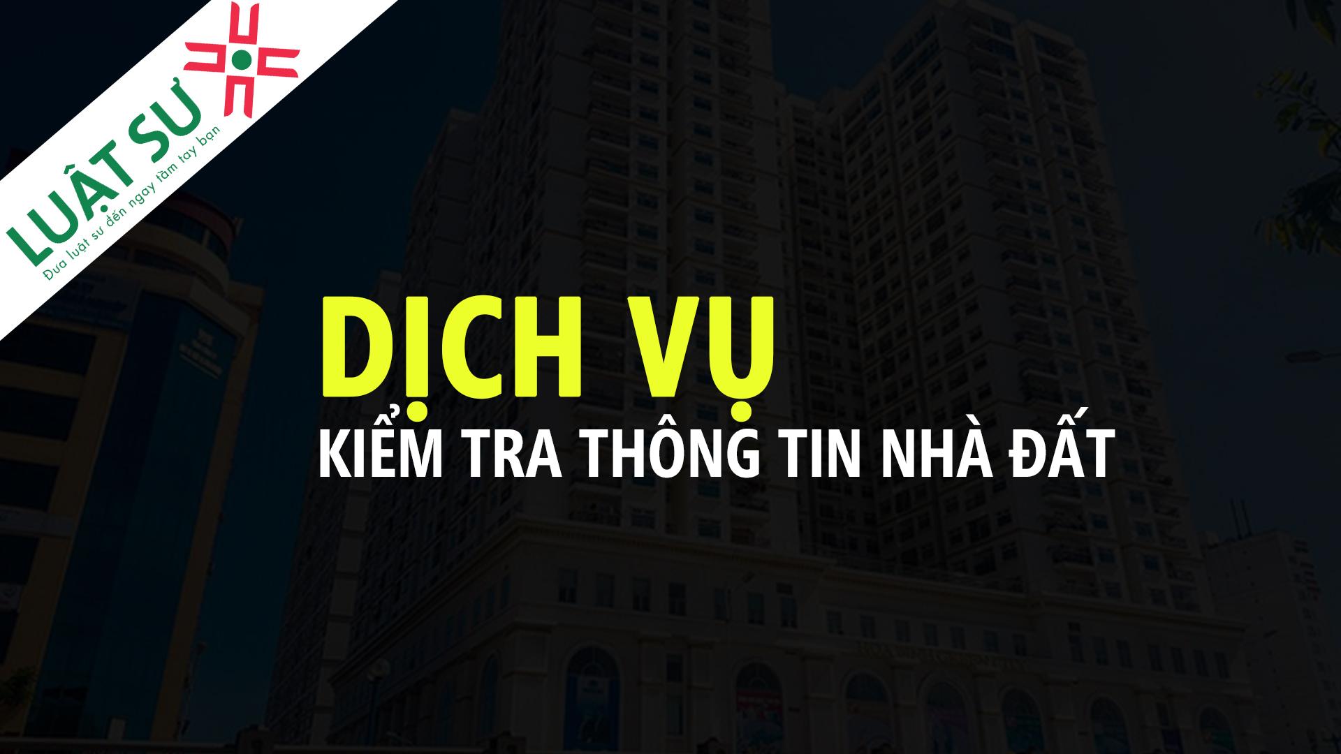 Dịch vụ kiểm tra thông tin nhà đất tại Hà Nội