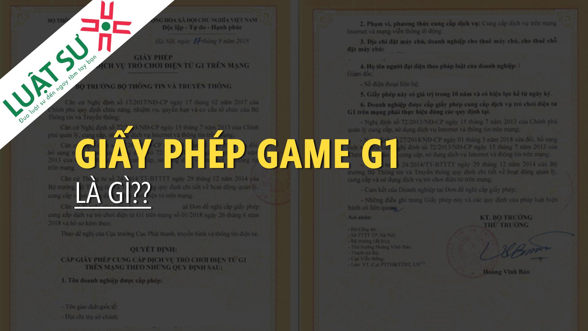 Giấy phép Game G1 là gì?