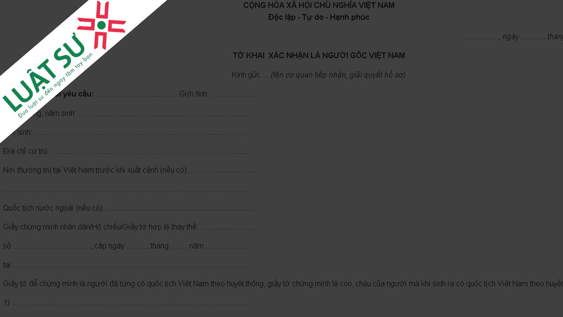 Mẫu đơn xin xác nhận là người gốc Việt Nam