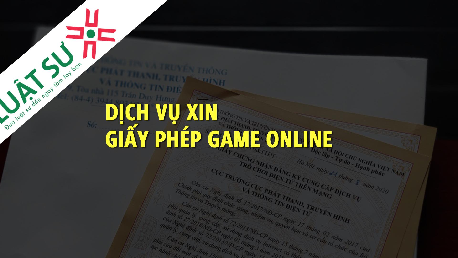 Dịch vụ xin giấy phép phát hành Game online