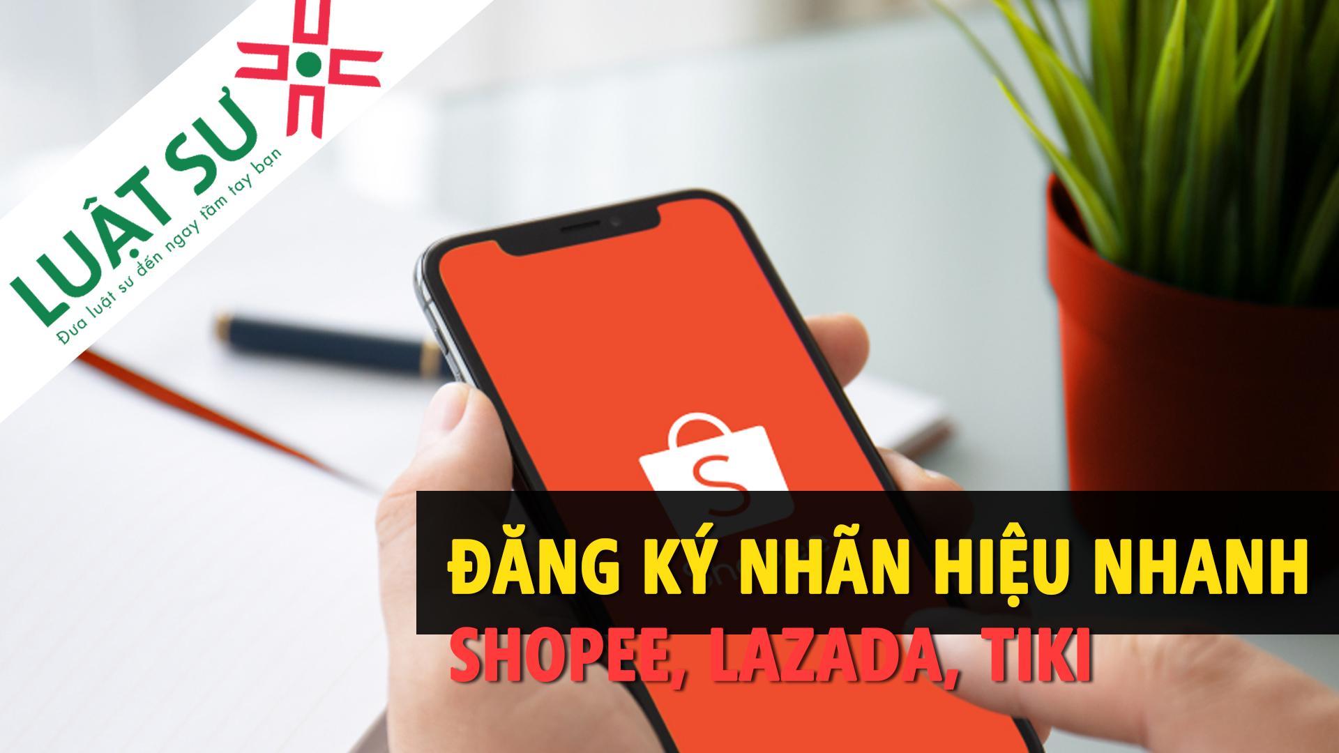 Dịch vụ chấp nhận đơn đăng ký nhãn hiệu nhanh Shopee Mall